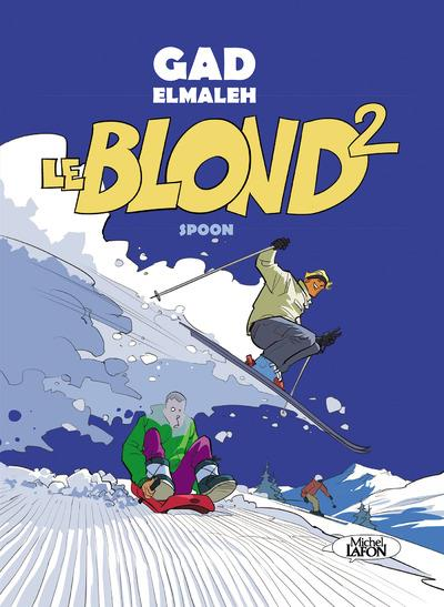 LE BLOND - TOME 2