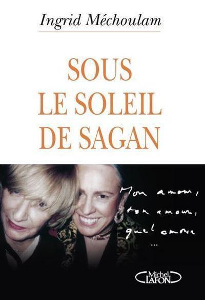 SOUS LE SOLEIL DE SAGAN