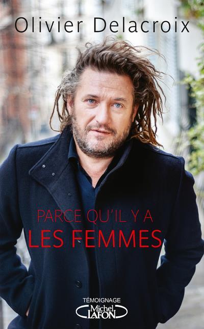 PARCE QU'IL Y A LES FEMMES