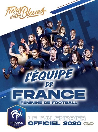 LE CALENDRIER OFFICIEL 2020 DE L'EQUIPE DE FRANCE FEMININE DE FOOTBALL