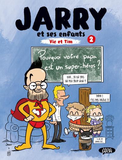 BD - JARRY ET SES ENFANTS - TOME 2 VIC ET TIM - VOL02