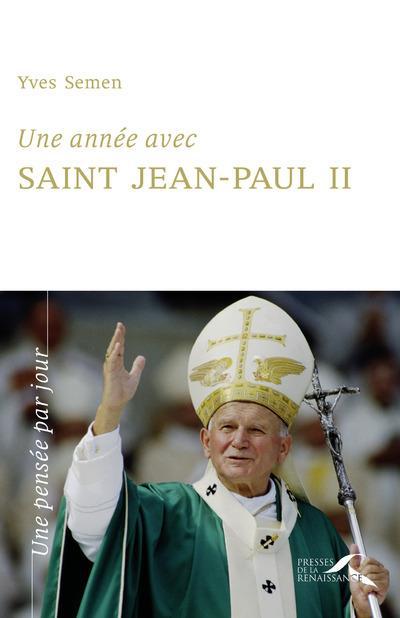 UNE ANNEE AVEC SAINT JEAN-PAUL II