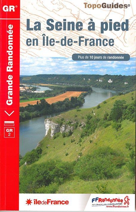 SEINE A PIED EN ILE DE FRANCE GR 2 - 203