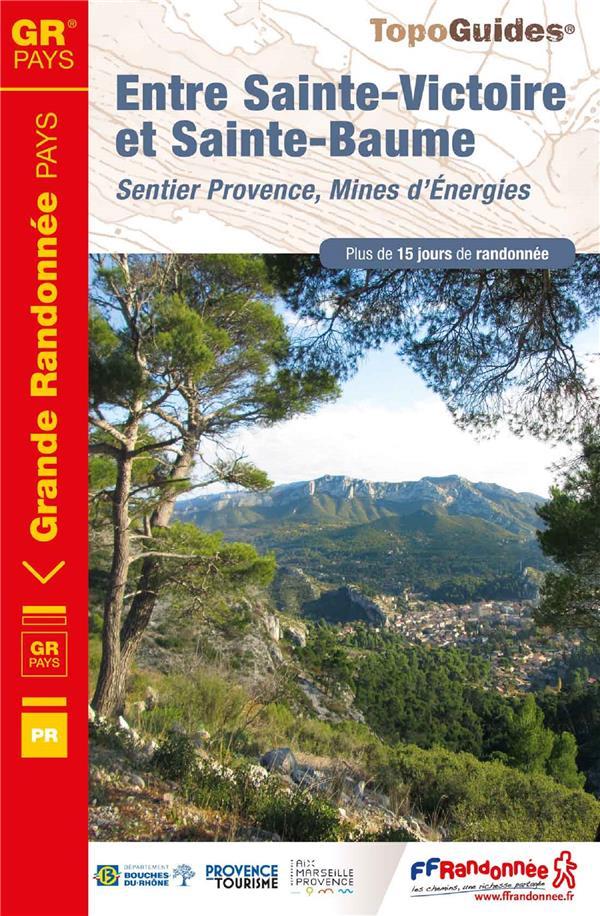 ENTRE SAINTE-VICTOIRE ET SAINTE-BAUME : SENTIER PROVENCE, MINES D'ENERGIES - REF 1300