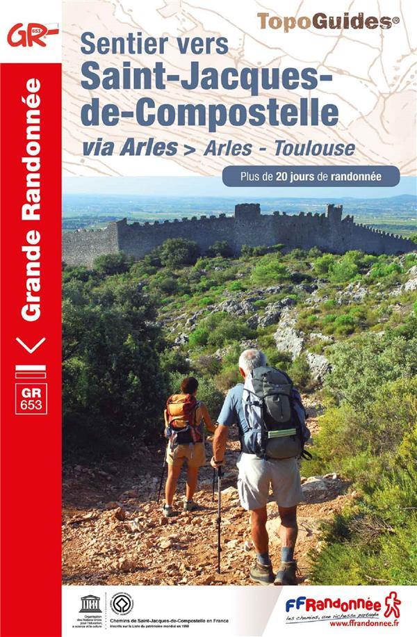 SENTIER VERS SAINT-JACQUES-DE-COMPOSTELLE : ARLES - TOULOUSE - REF 6533