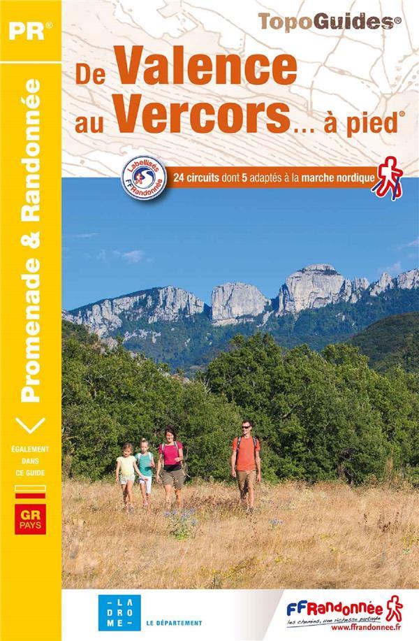 DE VALENCE AU VERCORS... A PIED - REF P264