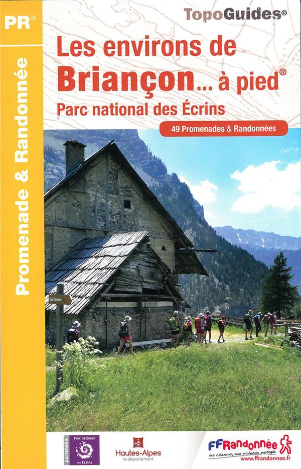 LES ENVIRONS DE BRIANCON A PIED - REF P054