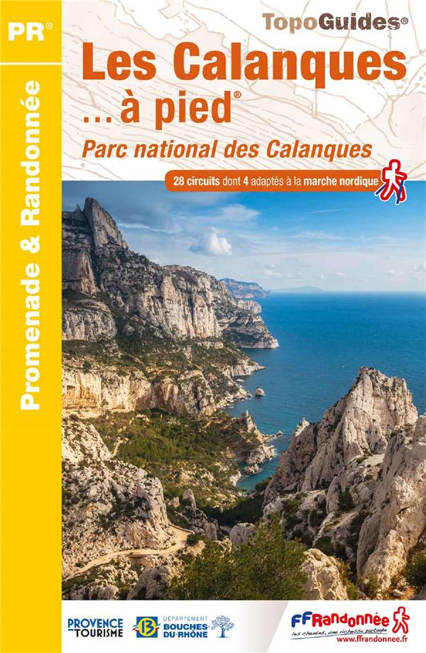 LES CALANQUES A PIED - PARC NATIONAL DES CALANQUES