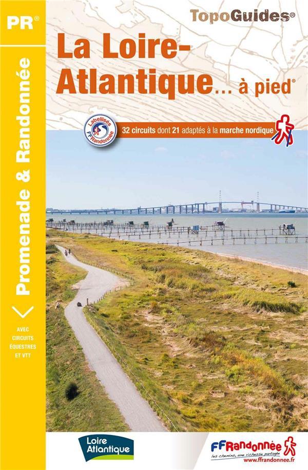 LA LOIRE-ATLANTIQUE A PIED - REF D044