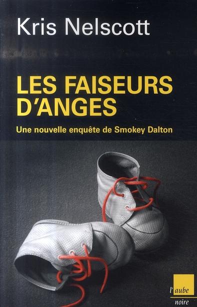 FAISEURS D'ANGES (LES)
