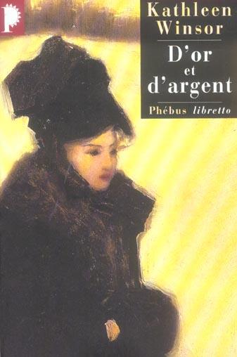 D OR ET D ARGENT
