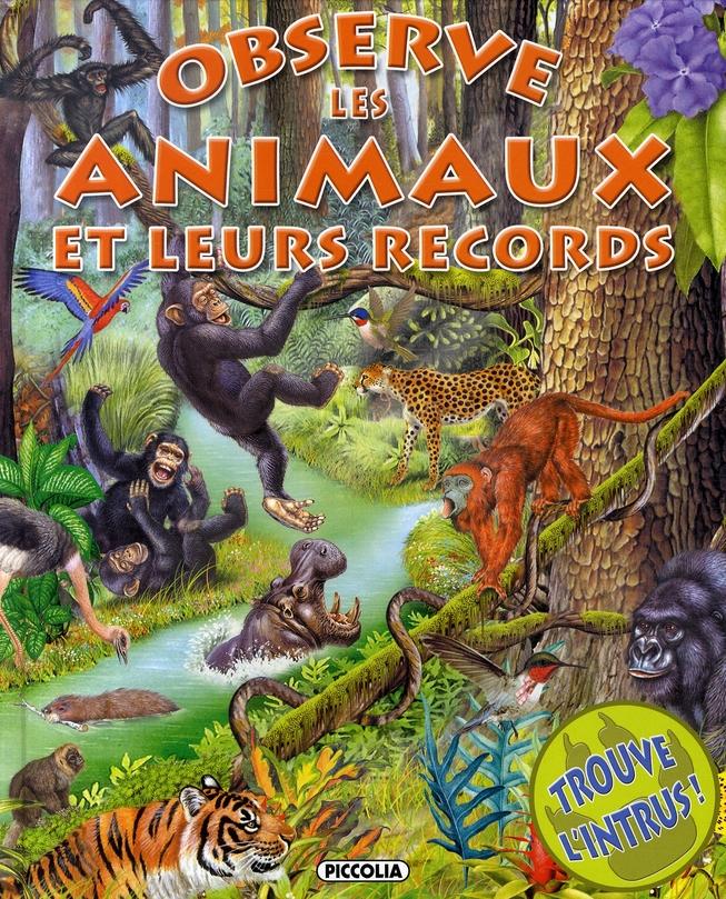 OBSERVE ET TROUVE/LES RECORDS DES ANIMAUX