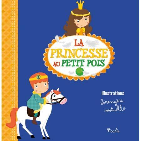 PETITS CONTES A RACONTER/LA PRINCESSE AU PETIT POIS