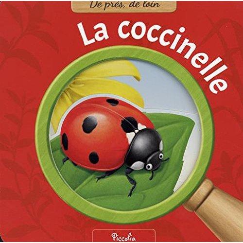 DE PRES DE LOIN/LA COCCINELLE