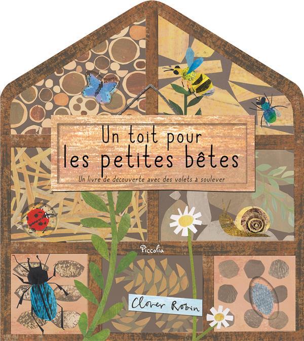 UN TOIT DANS LE JARDIN/UN TOIT POUR LES PETITES BETES