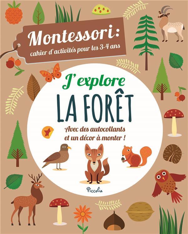 CAHIER D'ACTIVITES MONTESSORI/J'EXPLORE LA FORET