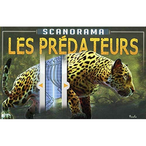 SCANORAMA/LES PREDATEURS