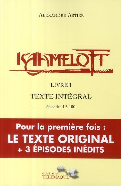 KAAMELOTT - LIVRE 1 - VOL01
