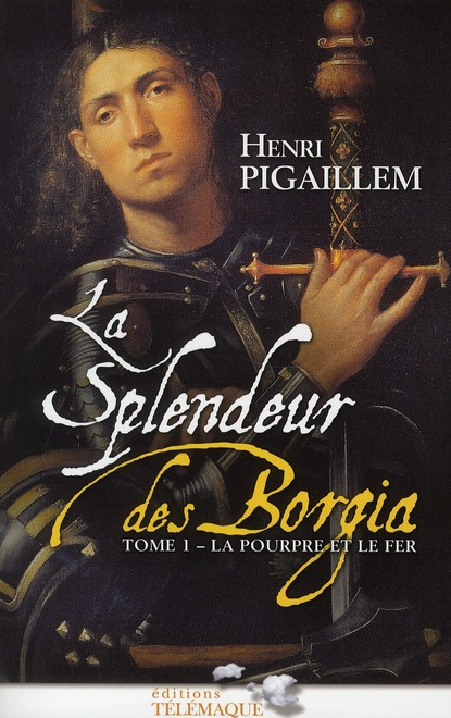 SPLENDEUR DES BORGIA - TOME 1 - VOL01