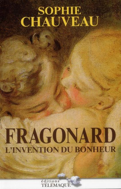 FRAGONARD L'INVENTION DU BONHEUR