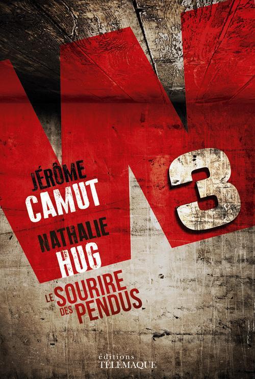 W3 LE SOURIRE DES PENDUS   TOME 1