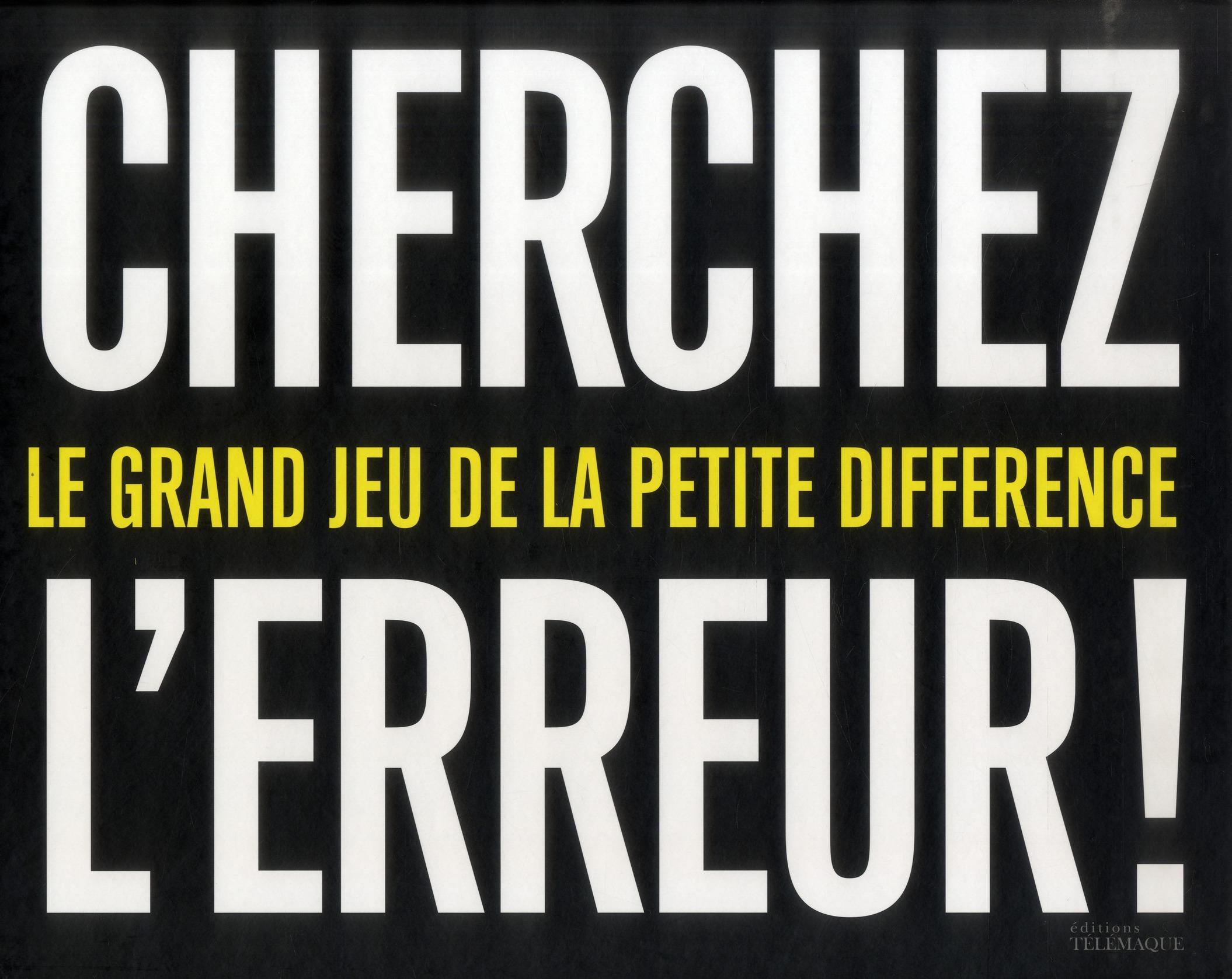 CHERCHEZ L ERREUR