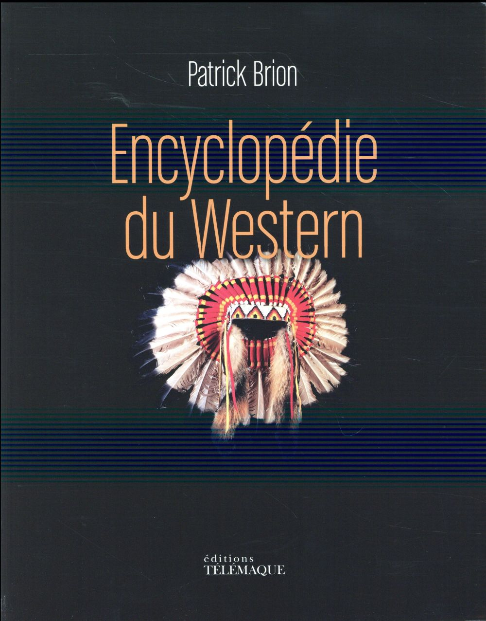 ENCYCLOPEDIE DU WESTERN