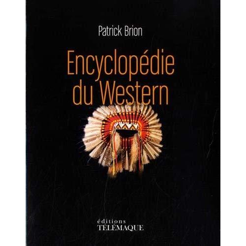 L'ENCYCLOPEDIE DU WESTERN