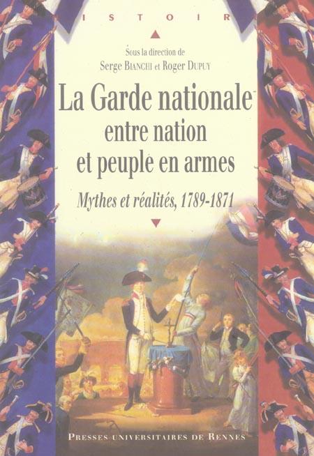 GARDE NATIONALE. NATION PEUPLE EN ARMES REVOLUTIONS