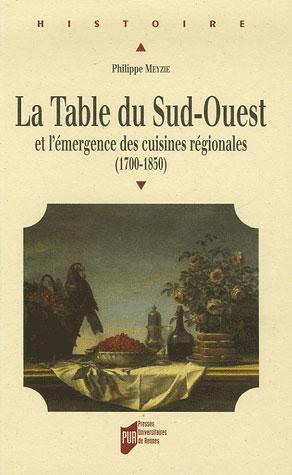 TABLE DU SUD-OUEST ET L EMERGENCE DES CUISINES REGIONALES