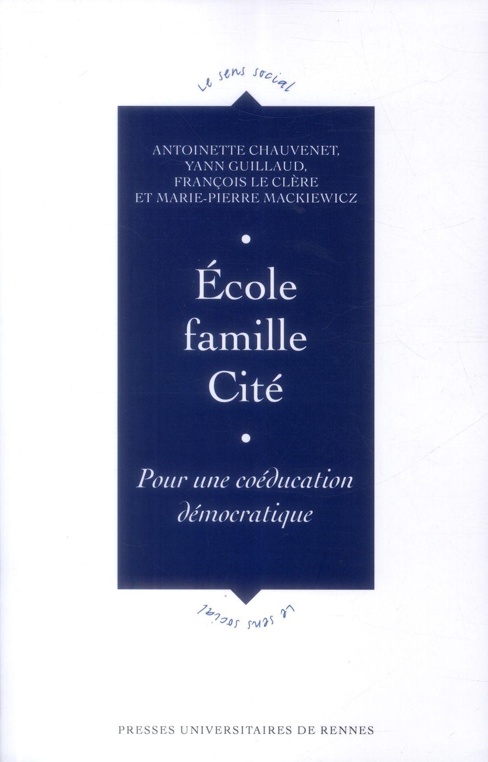 ECOLE, FAMILLE, CITE POUR UNE COEDUCATION DEMOCRATIQUE