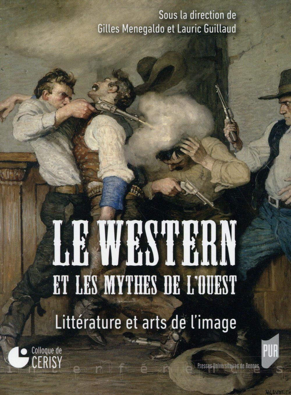 WESTERN ET LES MYTHES DE L OUEST