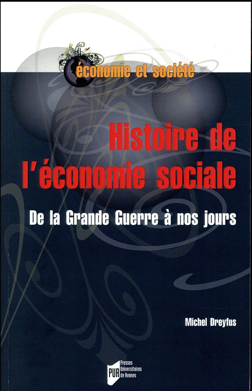 HISTOIRE DE L ECONOMIE SOCIALE - DE LA GRANDE GUERRE A NOS JOURS
