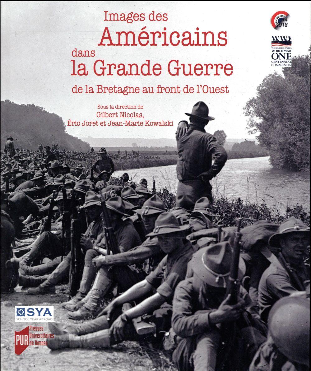 IMAGES DES AMERICAINS DANS LA GRANDE GUERRE (1914-1918)