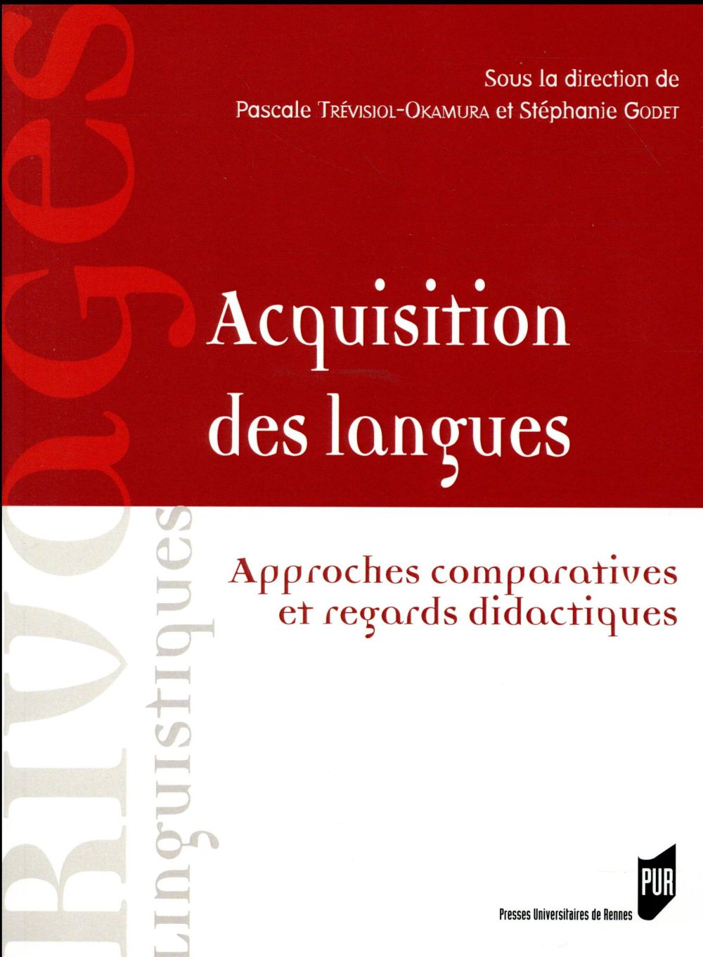 ACQUISITIONS DES LANGUES - APPROCHES COMPARATIVES ET REGARDS DIDACTIQUES