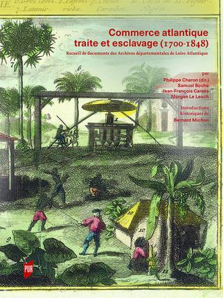 COMMERCE ATLANTIQUE, TRAITE ET ESCLAVAGE  1700 1848