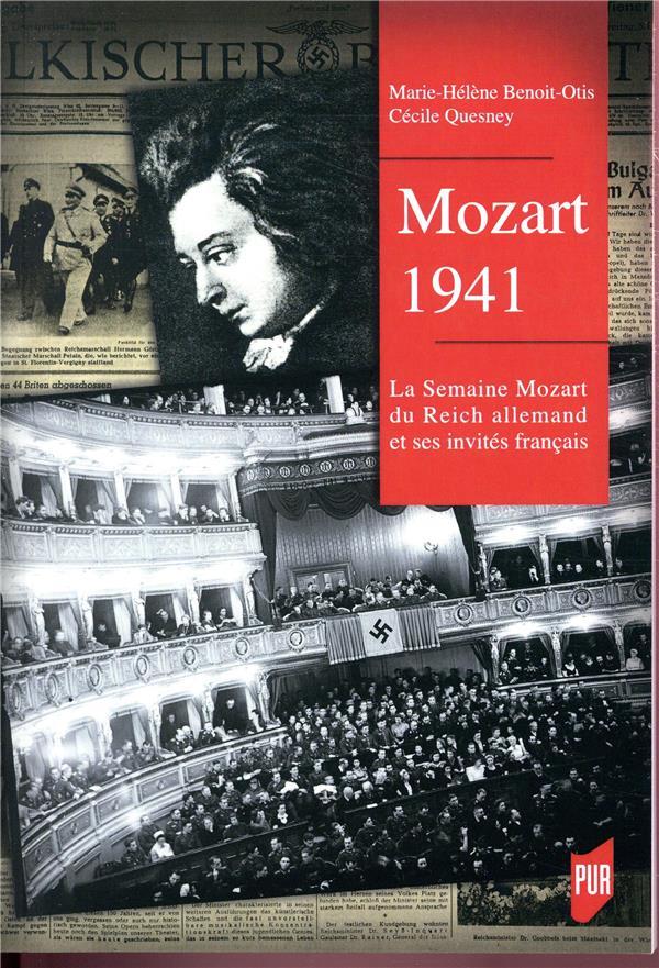 MOZART 1941 - LA SEMAINE MOZART DU REICH ALLEMAND ET SES INVITES FRANCAIS