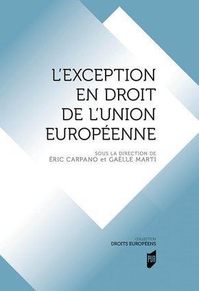 L EXCEPTION EN DROIT DE L UNION EUROPEENNE