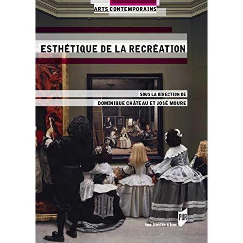 ESTHETIQUE DE LA RECREATION