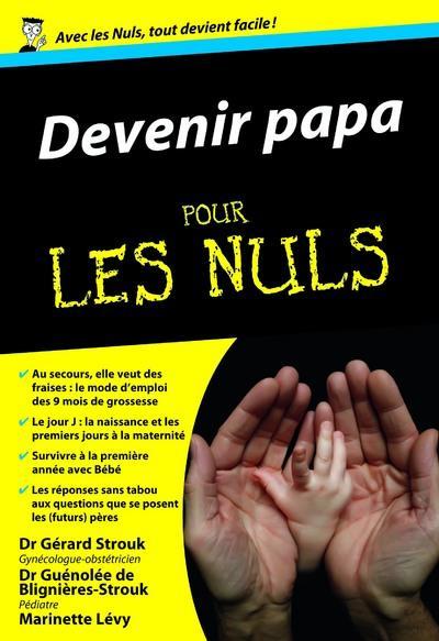 DEVENIR PAPA POCHE POUR LES NULS
