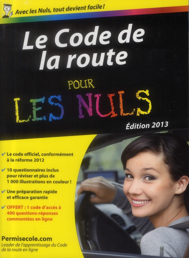 LE CODE DE LA ROUTE 2013 POCHE POUR LES NULS
