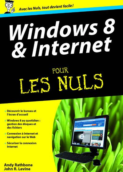 WINDOWS 8 ET INTERNET MEGAPOCHE POUR LES NULS