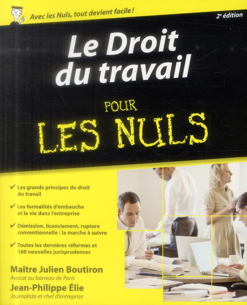 LE DROIT DU TRAVAIL POUR LES NULS, 2E
