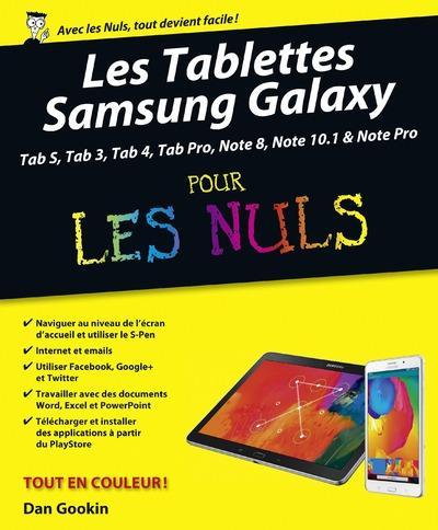 LES TABLETTES SAMSUNG GALAXY POUR LES NULS, NOUVELLE EDITION