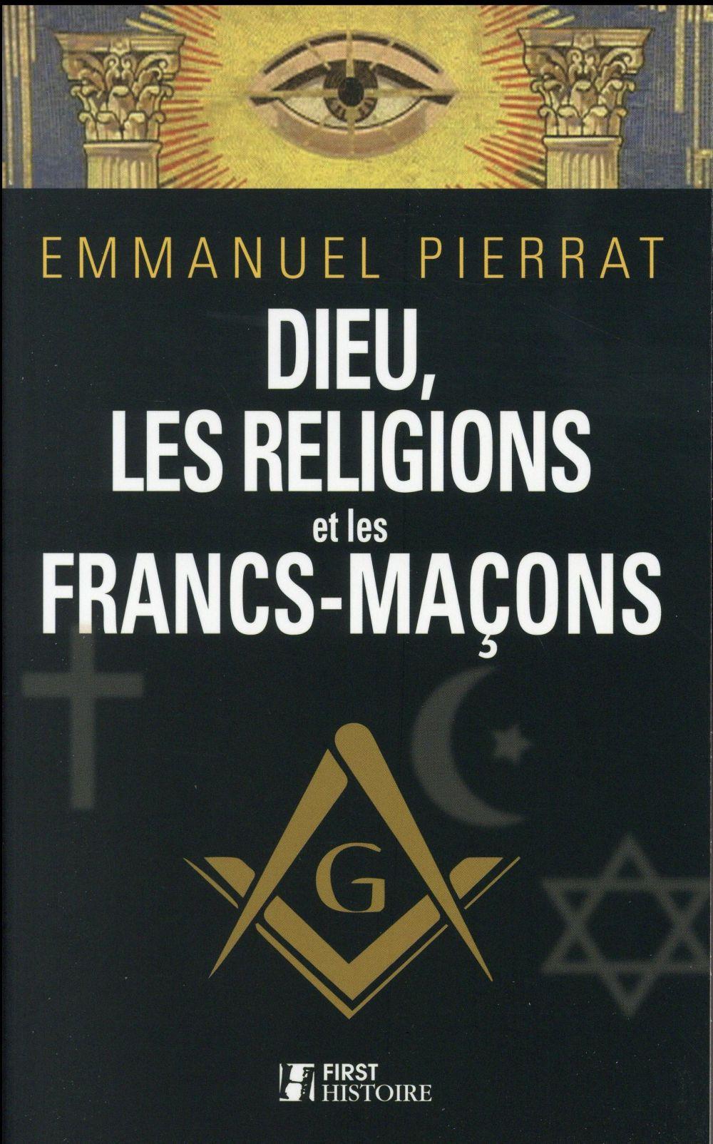 DIEU, LES RELIGIONS ET LES FRANCS-MACONS