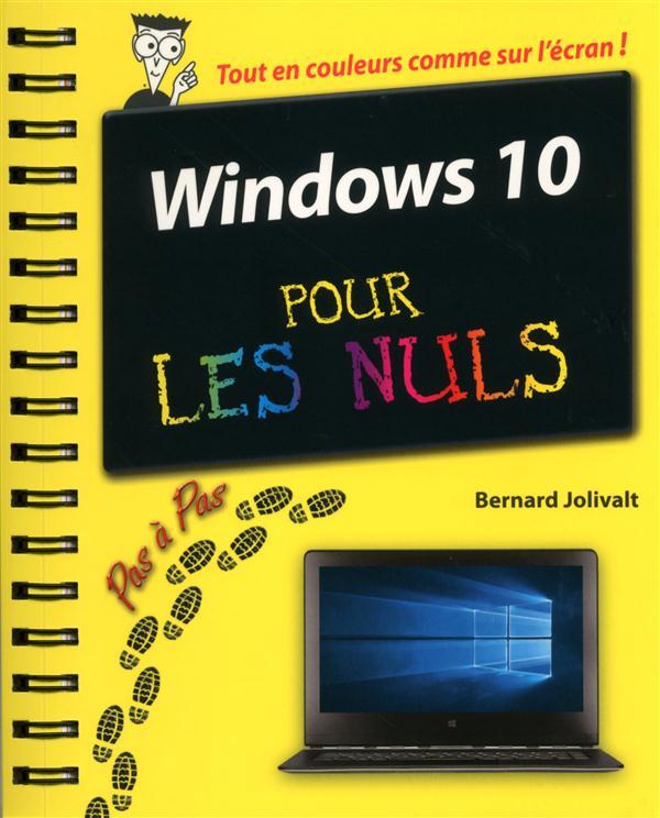 WINDOWS 10 PAS A PAS POUR LES NULS