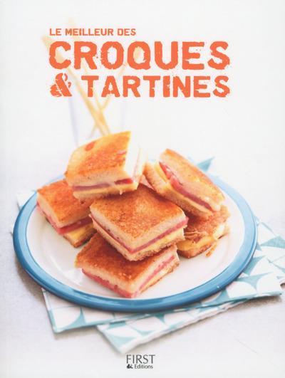 LE MEILLEUR DES CROQUES & TARTINES
