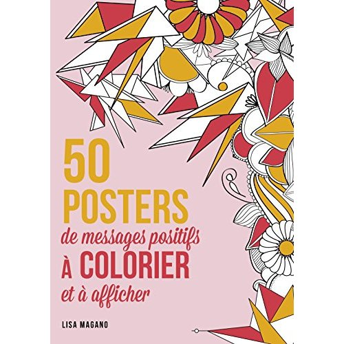 101 MESSAGES A COLORIER 100 % POSTERS