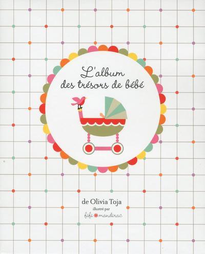 L'ALBUM DES TRESORS DE BEBE, 2EME