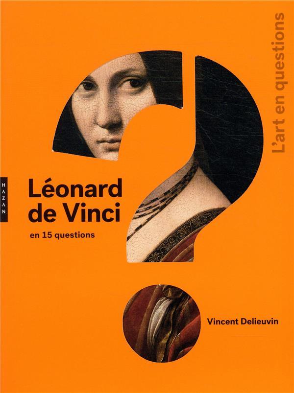 LEONARD DE VINCI EN 15 QUESTIONS